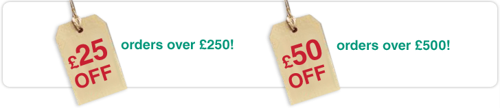 £25 off orders over £250 and £50 off orders over £500